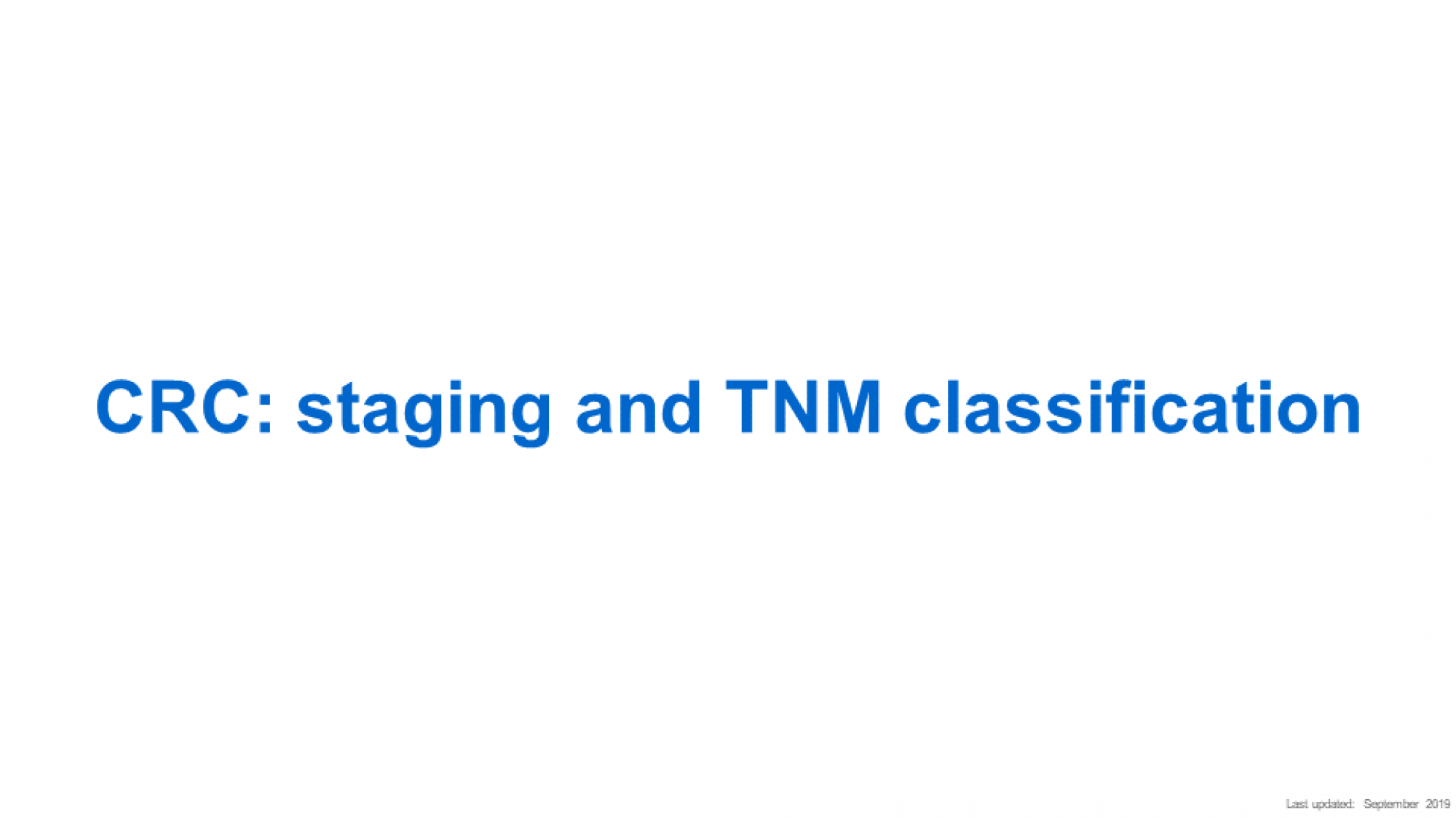 CRC staging and TNM classification