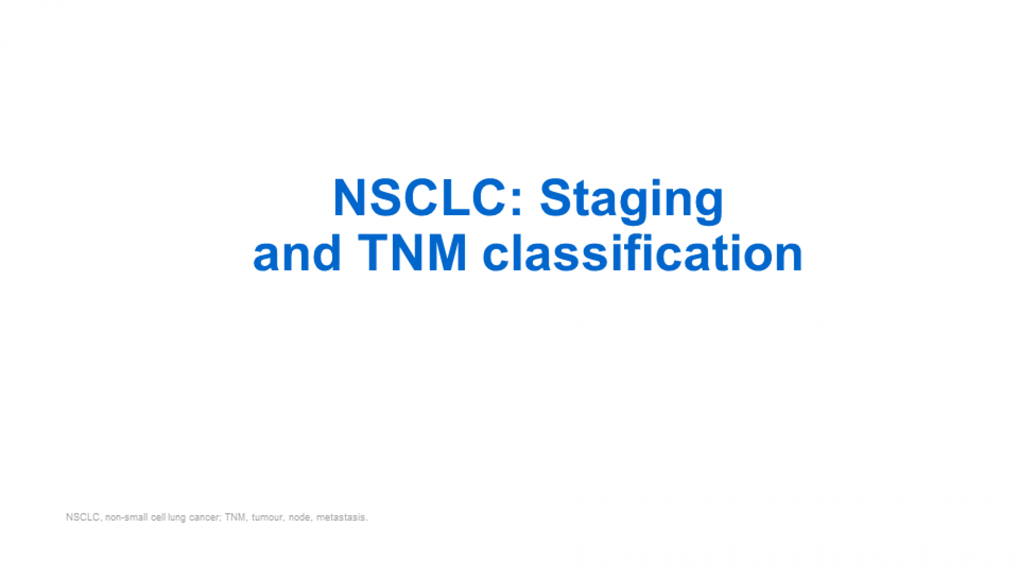staging_classification_nsclc_slide_1